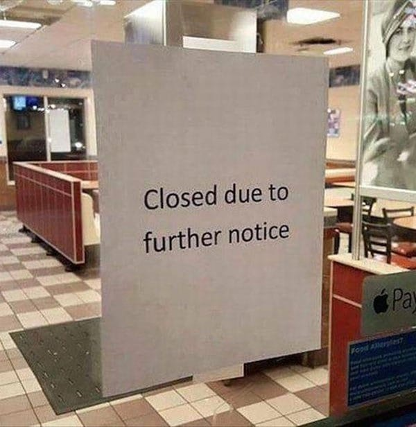 funny-signs-closed-due-further-notice